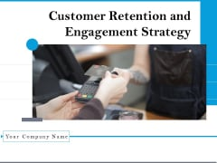 Customer Retention And Engagement Strategy Themes PDF