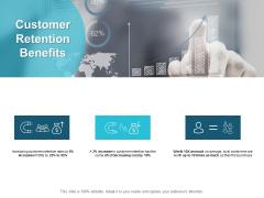 Customer Retention Benefits Ppt PowerPoint Presentation Show Shapes