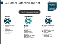 Customer Retention Impact Ppt PowerPoint Presentation Pictures Slide Download