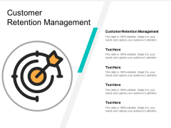Customer Retention Management Ppt Powerpoint Presentation Ideas Example Topics Cpb