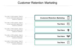Customer Retention Marketing Ppt PowerPoint Presentation Layouts Ideas Cpb