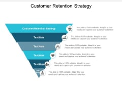 Customer Retention Strategy Ppt PowerPoint Presentation Outline Pictures Cpb