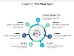 Customer Retention Tools Ppt PowerPoint Presentation Model Graphics