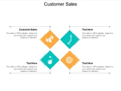 Customer Sales Ppt Powerpoint Presentation Ideas Graphic Tips Cpb