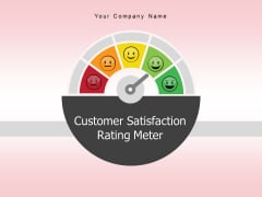 Customer Satisfaction Rating Meter Feedback Rating Scale Sale Services Excellent Ppt PowerPoint Presentation Complete Deck