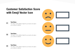 Customer Satisfaction Score With Emoji Vector Icon Ppt PowerPoint Presentation Gallery Diagrams PDF