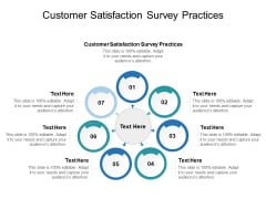Customer Satisfaction Survey Practices Ppt PowerPoint Presentation Icon Graphics Pictures Cpb