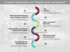 Customer Segmentation And Targeting Tools And Approach Ppt Powerpoint Presentation Pictures Format