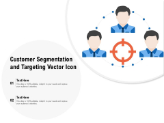 Customer Segmentation And Targeting Vector Icon Ppt Outline Infographic Template PDF
