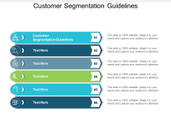 Customer Segmentation Guidelines Ppt Powerpoint Presentation Ideas Designs Cpb