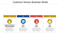 Customer Service Business Model Ppt PowerPoint Presentation Outline Graphics Cpb Pdf