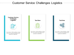 Customer Service Challenges Logistics Ppt PowerPoint Presentation Styles Aids Cpb Pdf