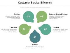 Customer Service Efficiency Ppt PowerPoint Presentation Portfolio Display Cpb Pdf
