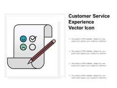 Customer Service Experience Vector Icon Ppt PowerPoint Presentation Inspiration Information