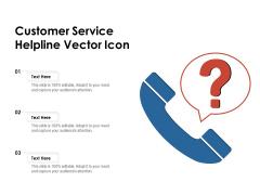 Customer Service Helpline Vector Icon Ppt PowerPoint Presentation Gallery Elements PDF