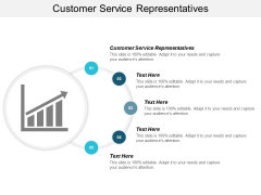 Customer Service Representatives Ppt PowerPoint Presentation Professional Styles Cpb