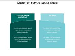 Customer Service Social Media Ppt PowerPoint Presentation Outline Slideshow Cpb