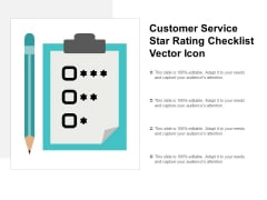 Customer Service Star Rating Checklist Vector Icon Ppt PowerPoint Presentation Show Graphics Pictures
