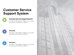 Customer Service Support System Ppt PowerPoint Presentation Outline Shapes Cpb Pdf
