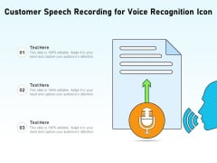 Customer Speech Recording For Voice Recognition Icon Ppt PowerPoint Presentation Slides Inspiration PDF