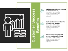 Customer Success Benefits Ppt PowerPoint Presentation Icon Microsoft