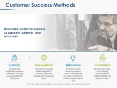 Customer Success Methods Ppt PowerPoint Presentation Model Graphics Download