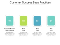 Customer Success Saas Practices Ppt PowerPoint Presentation Summary Brochure Cpb