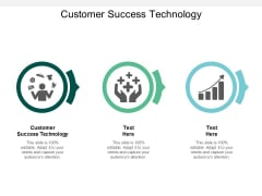 Customer Success Technology Ppt PowerPoint Presentation Icon Example Cpb