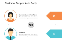 Customer Support Auto Reply Ppt PowerPoint Presentation File Master Slide Cpb