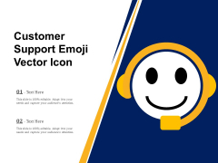 Customer Support Emoji Vector Icon Ppt PowerPoint Presentation Inspiration Pictures PDF