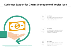 Customer Support For Claims Management Vector Icon Ppt PowerPoint Presentation Infographic Template Background Images PDF
