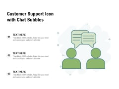 Customer Support Icon With Chat Bubbles Ppt PowerPoint Presentation File Themes PDF