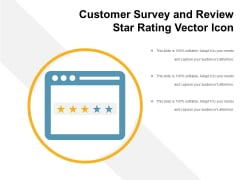 Customer Survey And Review Star Rating Vector Icon Ppt PowerPoint Presentation Model Design Ideas PDF
