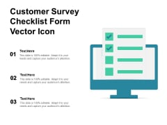 Customer Survey Checklist Form Vector Icon Ppt PowerPoint Presentation Styles Layout PDF