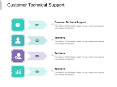 Customer Technical Support Ppt PowerPoint Presentation Layouts Influencers Cpb