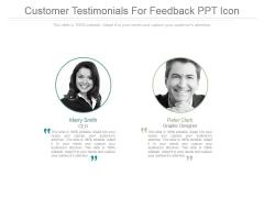 Customer Testimonials For Feedback Ppt Icon