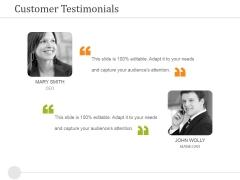 Customer Testimonials Ppt PowerPoint Presentation Infographic Template Slideshow