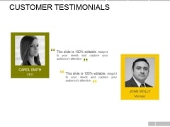 Customer Testimonials Ppt PowerPoint Presentation Layouts Templates