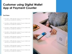Customer Using Digital Wallet App At Payment Counter Ppt PowerPoint Presentation Model Format PDF
