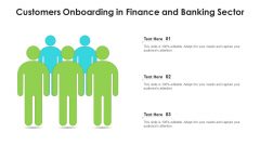 Customers Onboarding In Finance And Banking Sector Ppt Infographic Template Influencers PDF