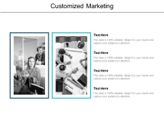 Customized Marketing Ppt PowerPoint Presentation Gallery Deck