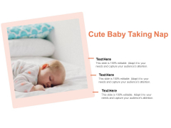 Cute Baby Taking Nap Ppt PowerPoint Presentation File Inspiration PDF