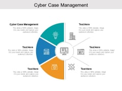 Cyber Case Management Ppt PowerPoint Presentation Layouts Design Templates Cpb