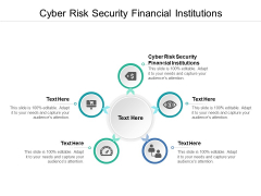 Cyber Risk Security Financial Institutions Ppt PowerPoint Presentation Icon Example Cpb