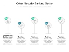 Cyber Security Banking Sector Ppt PowerPoint Presentation Inspiration Design Inspiration Cpb
