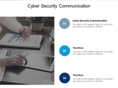 Cyber Security Communication Ppt PowerPoint Presentation Model Background Designs Cpb