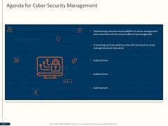 Cyber Security For Your Organization Agenda For Cyber Security Management Ppt Tips PDF