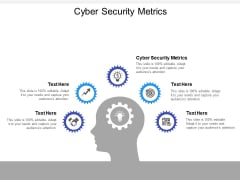 Cyber Security Metrics Ppt PowerPoint Presentation File Example Topics Cpb