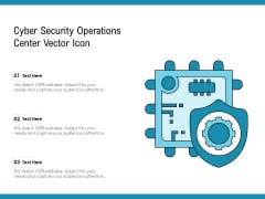 Cyber Security Operations Center Vector Icon Ppt Pictures Shapes PDF