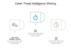 Cyber Threat Intelligence Sharing Ppt PowerPoint Presentation Pictures Themes Cpb Pdf